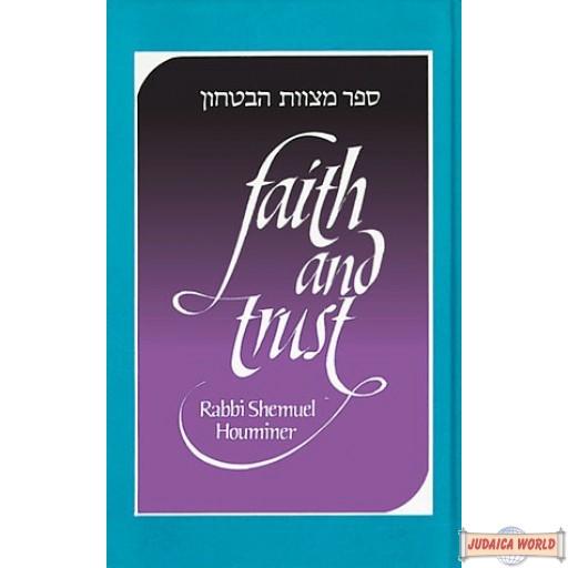 Faith and Trust--Sefer Mitzvath ha-Bitachon