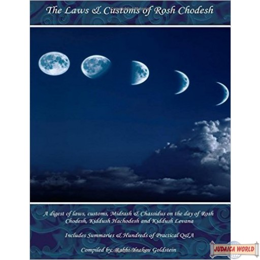The Laws & Customs of Rosh Chodesh