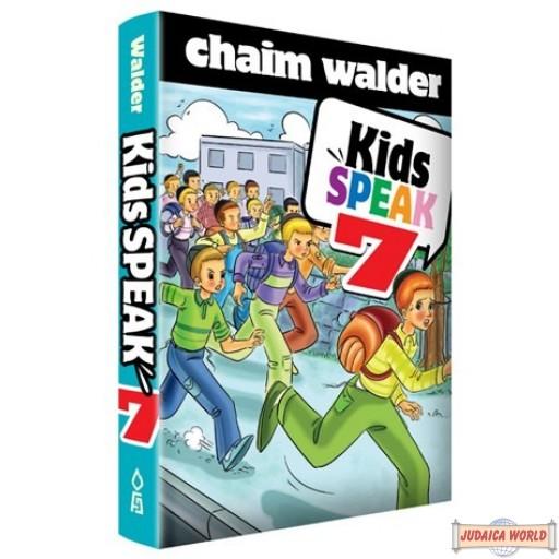 Kids Speak #7