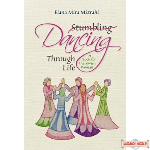 Dancing Through Life, heartwarming and spiritually uplifting collection of essays for women