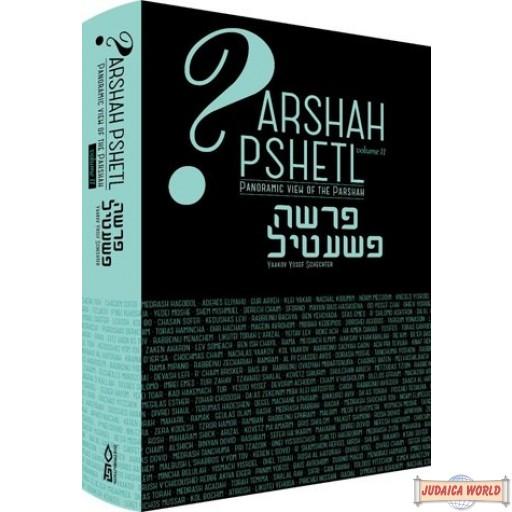 Parsha Pshetl, #2