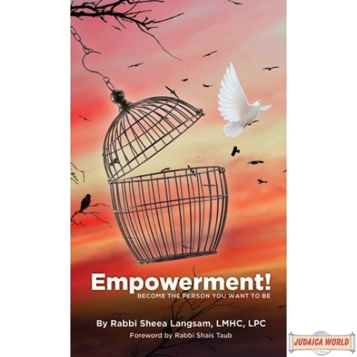Empowerment! Become The Person You Want To Be