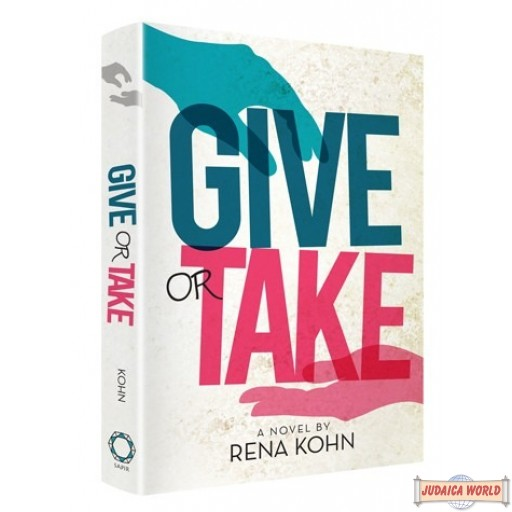 Give or Take, A Novel