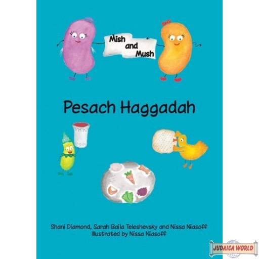 Mish and Mush Haggadah