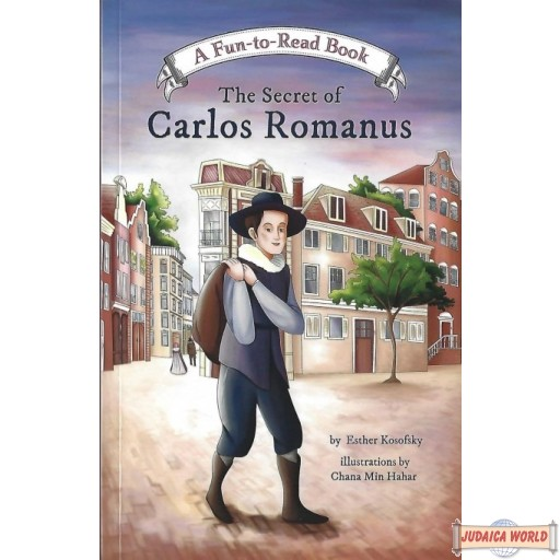 The Secret of Carlos Romanus – A Fun to Read Book