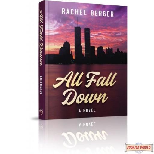 All Fall Down, a novel