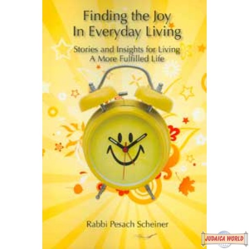 Finding the Joy in Everyday Living