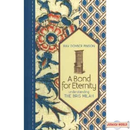 A Bond for Eternity - Understanding the Bris Mila