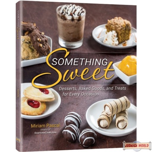 Something Sweet, Desserts, Baked Goods, and Treats for Every Occasion