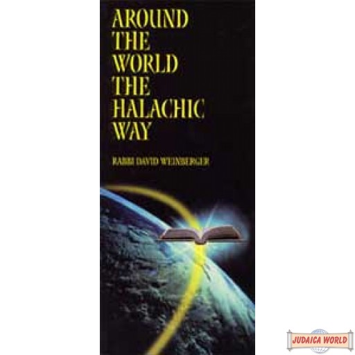 Around the World the Halachic Way