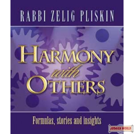 Harmony with Others, Formulas, stories and insights