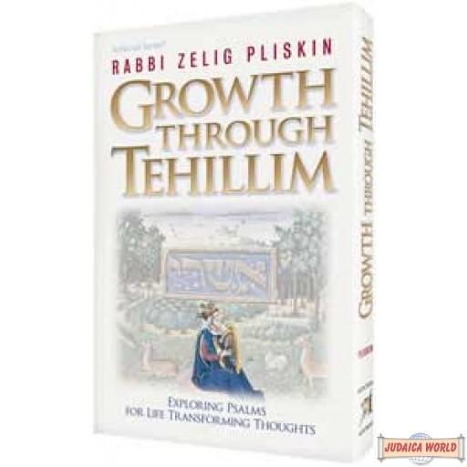 Growth Through Tehillim - Hardcover