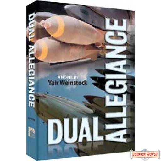 Dual Allegiance - Hardcover