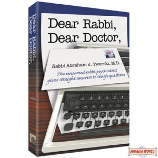 Dear Rabbi, Dear Doctor #1
