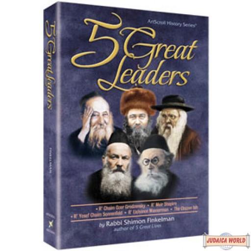 5 Great Leaders