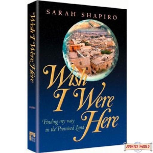Wish I Were Here - Hardcover