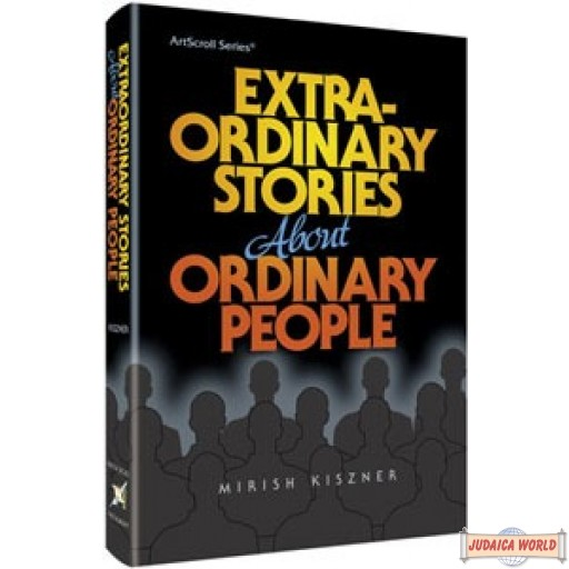 Extraordinary Stories About Ordinary People