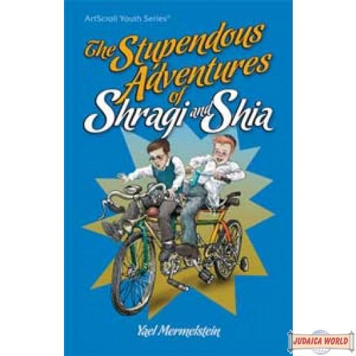 The Stupendous Adventures of Shragi & Shia
