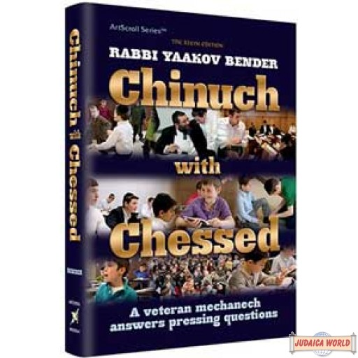 Chinuch with Chesed, A veteran mechanech answers pressing questions