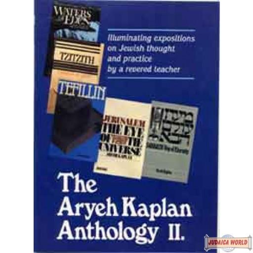 Aryeh Kaplan Anthology Volume II