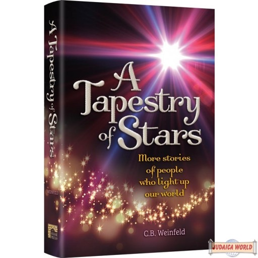 A Tapestry of Stars - Paperback, More Stories of People who Light up our World