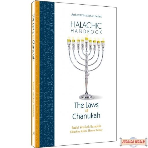 Halachic Handbook: The Laws of Chanukah