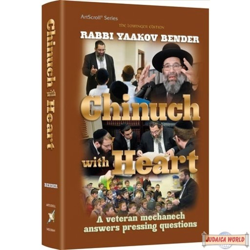 Chinuch With Heart, A veteran mechanech answers pressing questions