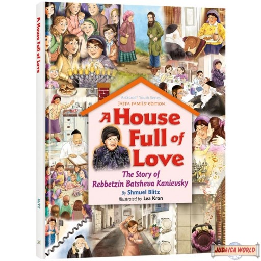 A House Full of Love, Story of Rebbetzin Batsheva Kanievsky