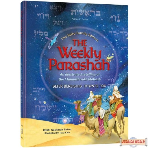 The Weekly Parashah, Sefer Bereishis, An illustrated Chumash with Midrash
