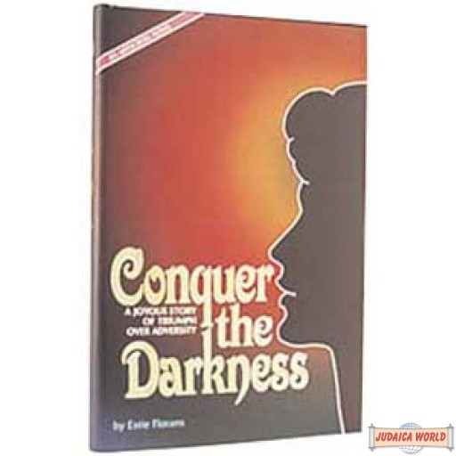 Conquer The Darkness - Hardcover
