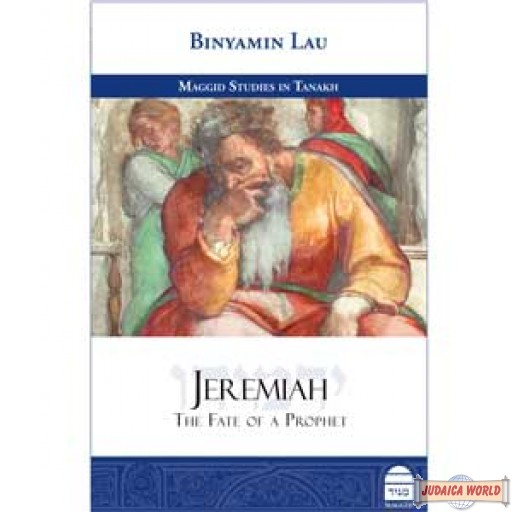 Jeremiah  The Fate of a Prophet