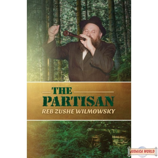 The Partisan, Reb Zushe Wilmowsky