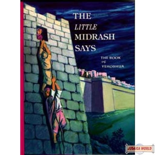 The Little Midrash Says - Yohoshua