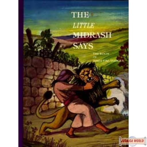 The Little Midrash Says - Shoftim/Judges
