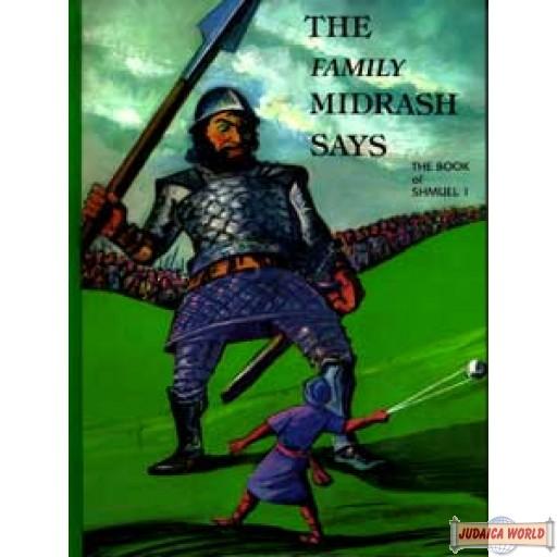 The Family (Little) Midrash Says - Shmuel I