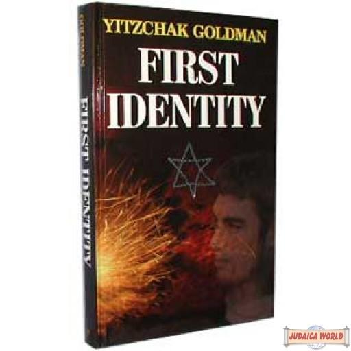 First Identity (A Novel)