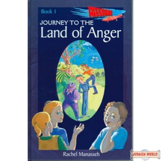 Journey to the Land of Anger