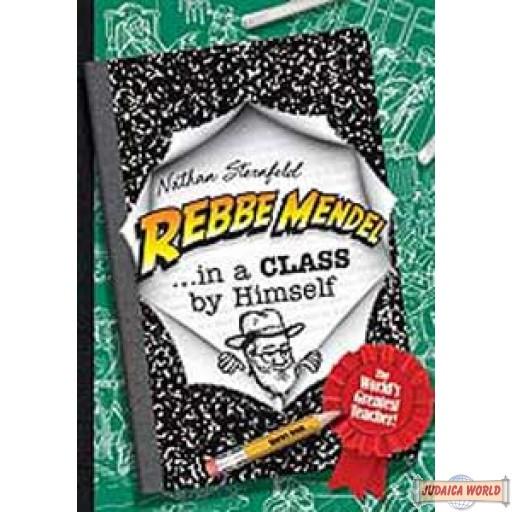 Rebbe Mendel  #5 - In A Class BY Himself