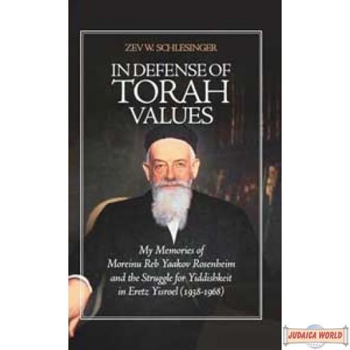 In Defense of Torah Values