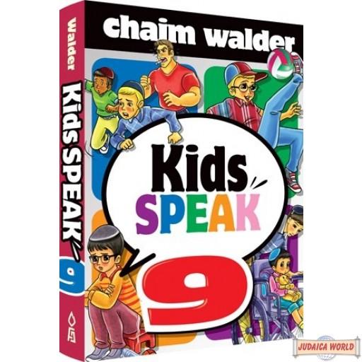 Kids Speak #9