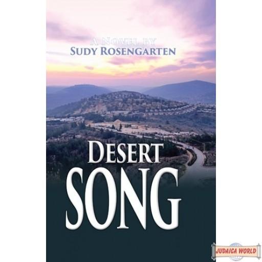 Desert Song, A Novel