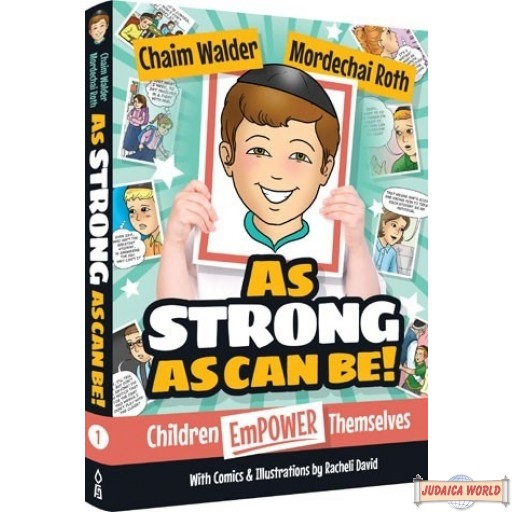 As Strong As Can Be #1, Children Empower Themselves