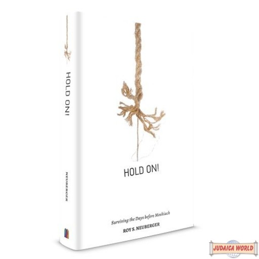 Hold On: Surviving Days Before Moshiach