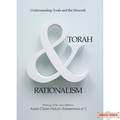 Torah & Rationalism, Understanding Torah And The Mesorah