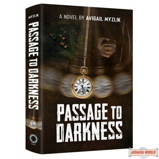 Passage To Darkness, A Novel
