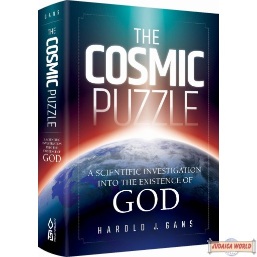 The Cosmic Puzzle, A Scientific Investigation Into The Existence Of God