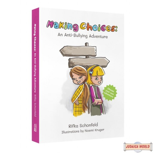 Making Choices, An Anti-Bullying Adventure