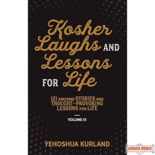 Kosher Laughs & Lessons for Life #3