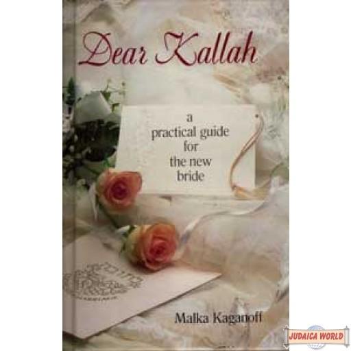 Dear Kallah, A Practical Guide for the New Bride