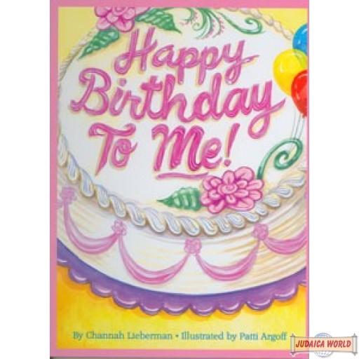 Happy Birthday To Me (Girls)